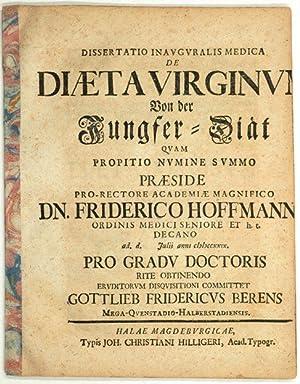 De Diaeta Virginum. Von der Jungfer-Diät.: Hoffmann, Friedrich: Berens, Gottlieb Friedrich