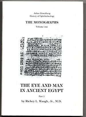 The eye and man in ancient Egypt. 2 Bde.