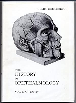 History of Ophthalmology. 1: The Antiquity.