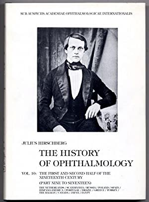 History of Ophthalmology. 10: The First and Second Half of the Nineteenth Century.