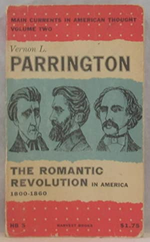 Main Currents in American Thought Vol Two: Parrington, Vernon Louis