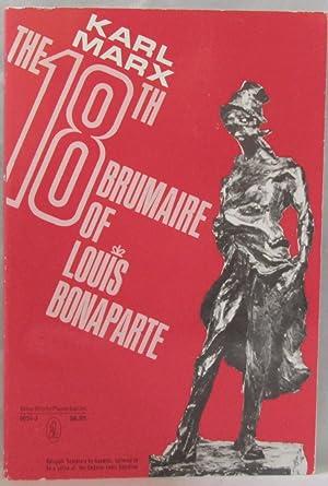 The 18th Brumaire of Louis Bonaparte: Marx, Karl