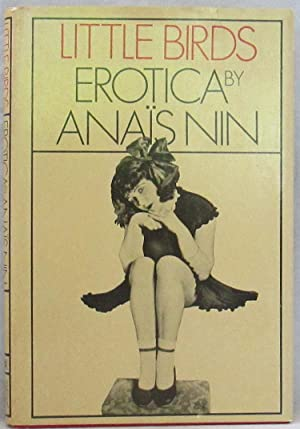 Little Birds: Erotica: Nin, Anais