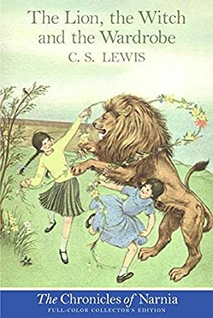 The Lion, the Witch and the Wardrobe: Lewis, C. S.