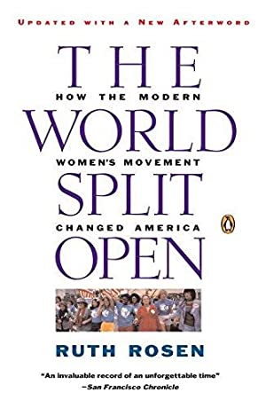 The World Split Open: How the Modern: Rosen, Ruth
