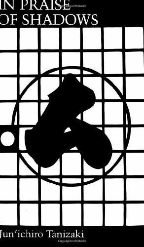 In Praise of Shadows: Tanizaki, Junichiro