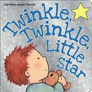 Twinkle, Twinkle, Little Star: Church, Caroline Jayne