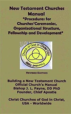 New Testament Churches Manual: Procedures for Churches': Payne, BishopJ L