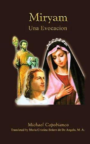 Miryam: Una Evocacion (Spanish Edition): Capobianco, Michael