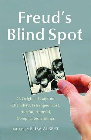 Freud's Blind Spot: 23 Original Essays on