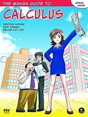 The Manga Guide to Calculus: Kojima, Hiroyuki; Togami,
