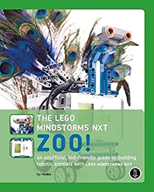 The Lego Mindstorms NXT Zoo! An Unofficial,: Rhodes, Fay