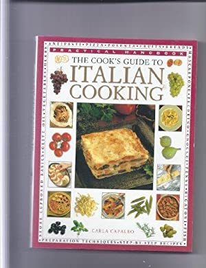 The Cook's Guide to Italian Cooking: Capalbo, Carla