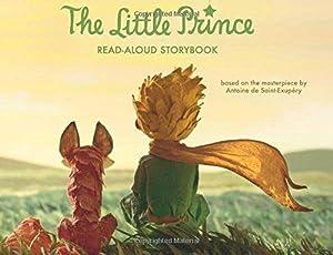 The Little Prince Read-Aloud Storybook: Abridged Original: Saint-Exupéry, Antoine de