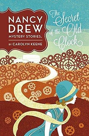 The Secret of the Old Clock #1: Keene, Carolyn