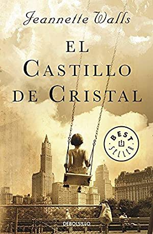 El castillo de cristal / The Glass: Walls, Jeannette
