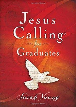 Jesus Calling for Graduates: Young, Sarah