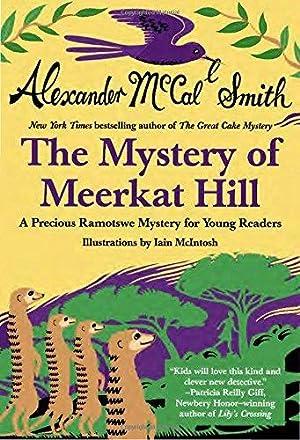 Mystery of Meerkat Hill (Precious Ramotswe Mysteries: McCall Smith, Alexander
