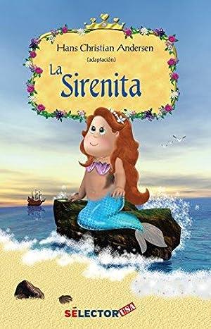La sirenita / The little mermaid (Spanish: Andersen, Hans Christian