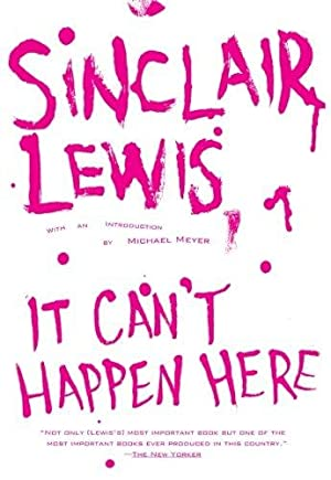 It Can't Happen Here: Lewis, Sinclair