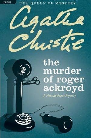 The Murder of Roger Ackroyd: A Hercule: Christie, Agatha