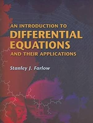 An Introduction to Differential Equations and Their: Farlow, Stanley J.