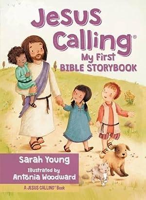 Jesus Calling My First Bible Storybook: Young, Sarah