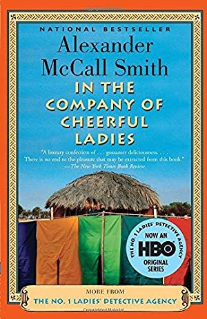 In The Company Of Cheerful Ladies -: Smith, Alexander McCall