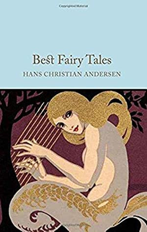 Best Fairy Tales (Macmillan Collector's Library): Andersen, Hans Christian