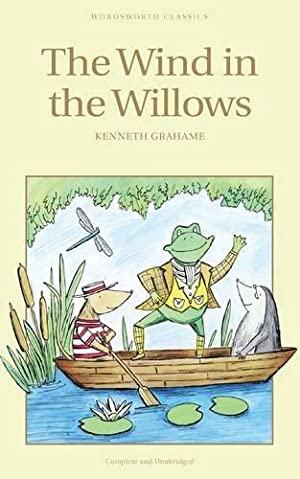 The Wind in the Willows (Wordsworth Children's: Grahame, Kenneth