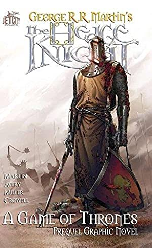 The Hedge Knight: The Graphic Novel (Game: Martin, George R.