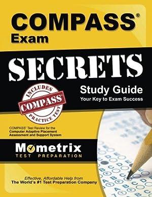 COMPASS Exam Secrets Study Guide: COMPASS Test: Team, COMPASS Exam