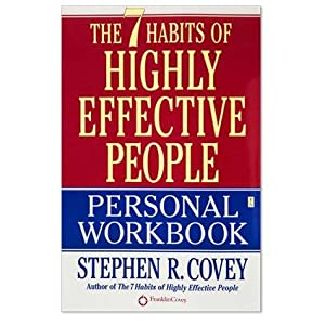 The 7 Habits of Highly Effective People: Covey, Stephen R.