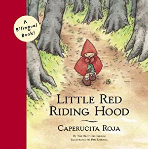 Little Red Riding Hood/Caperucita Roja (Bilingual Fairy: Grimm, Jacob; Grimm,