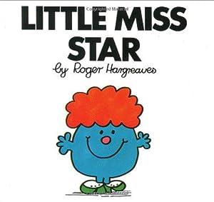 Little Miss Star (Mr. Men and Little: Hargreaves, Roger