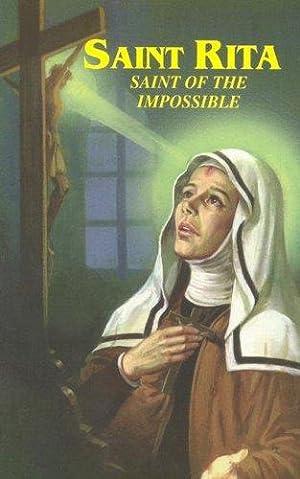 Saint Rita: Saint of the Impossible :