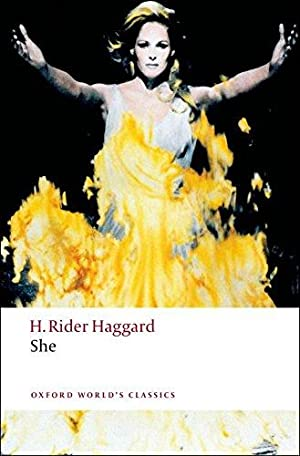 She (Oxford World's Classics): Haggard, H. Rider