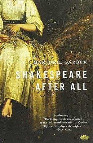 Shakespeare After All: Garber, Marjorie