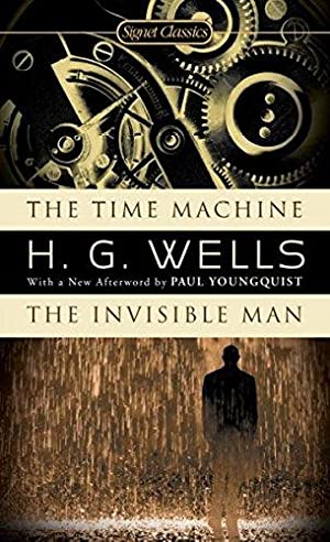 The Time Machine / The Invisible Man: Wells, H.G.
