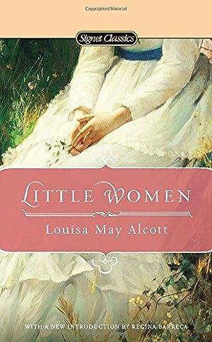 Little Women (Signet Classics): Alcott, Louisa May