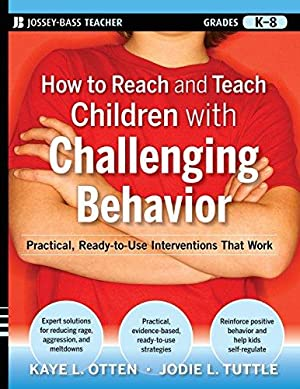How to Reach and Teach Children with: Otten, Kaye; Tuttle,