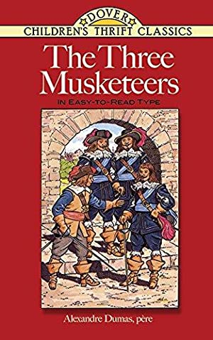 The Three Musketeers: In Easy-To-Read-Type (Dover Children's: Dumas, Alexandre
