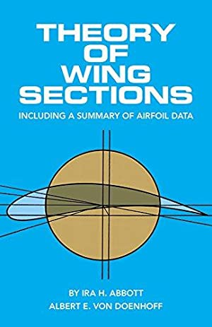 Theory of Wing Sections: Including a Summary: Abbott, Ira H.;