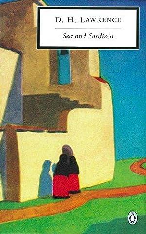 Sea and Sardinia (Classic, 20th-Century, Penguin): Lawrence, D. H.