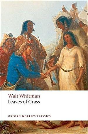 Leaves of Grass (Oxford World's Classics): Whitman, Walt