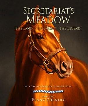 Secretariat's Meadow: Tweedy, Kate Chenery;