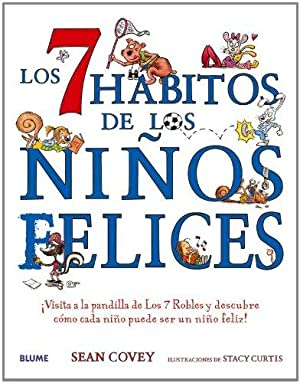 Los 7 hábitos de los niños felices: Covey, Sean