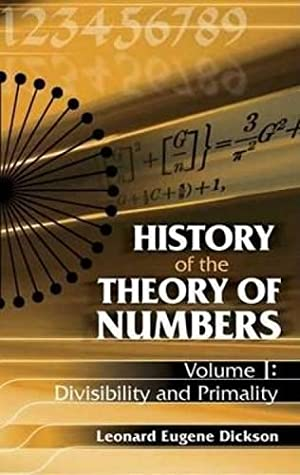HISTORY OF THE THEORY OF NUMBERS VOLUME