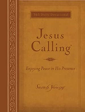 Jesus Calling: Enjoying Peace in His Presence: Young, Sarah