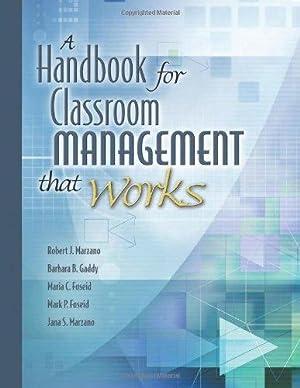 A Handbook for Classroom Management that Works: Gaddy, Barbara B.;